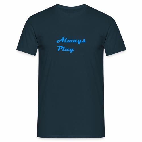 MattMonster Always Plug Merch - Men's T-Shirt
