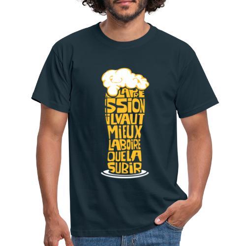 La pression il vaut mieux la boire que la subir - T-shirt Homme