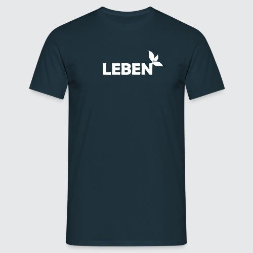 leben - Männer T-Shirt
