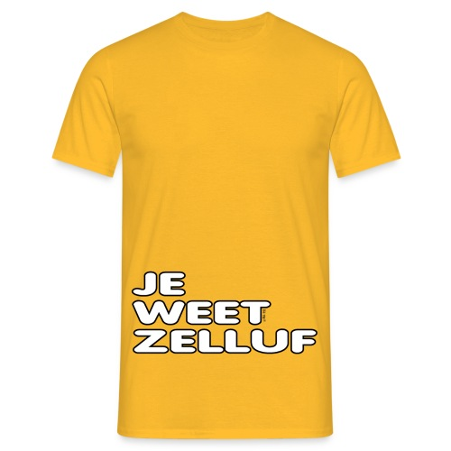 Je weet zelluf - Mannen T-shirt