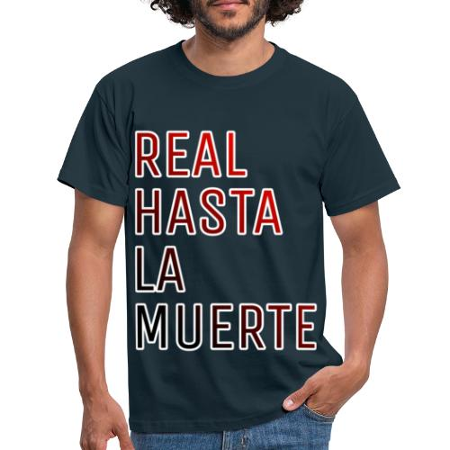 REAL HASTA LA MUERTE - Camiseta hombre