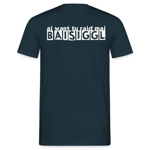 BAISIGGL - Männer T-Shirt