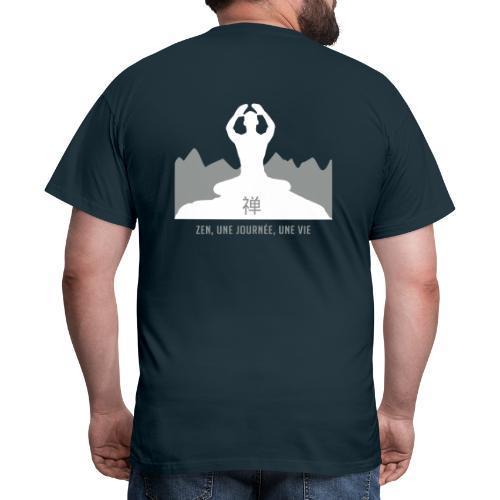 Zen une journée une vie - T-shirt Homme