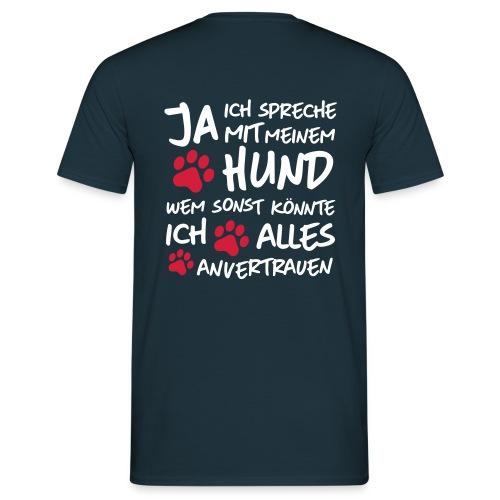 Vorschau: spreche mit meinem HUND - Männer T-Shirt