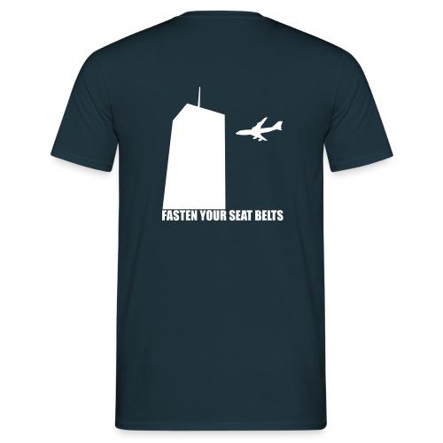 fasten your seatbelts - Männer T-Shirt