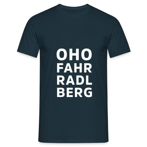 Oho Fahrradlberg - Männer T-Shirt