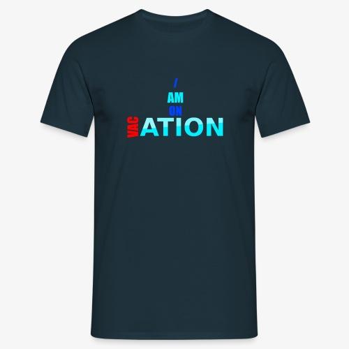 VACation - Männer T-Shirt