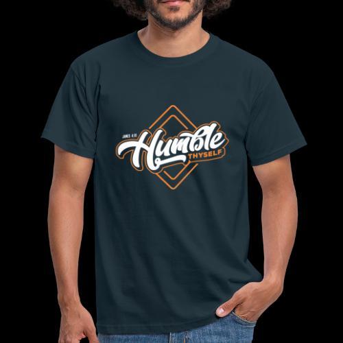 Humble Thyself Bible Quote Christian Clothing - Men's T-Shirt