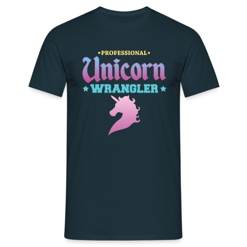 Professional Unicorn Wrangler - Men's T-Shirt