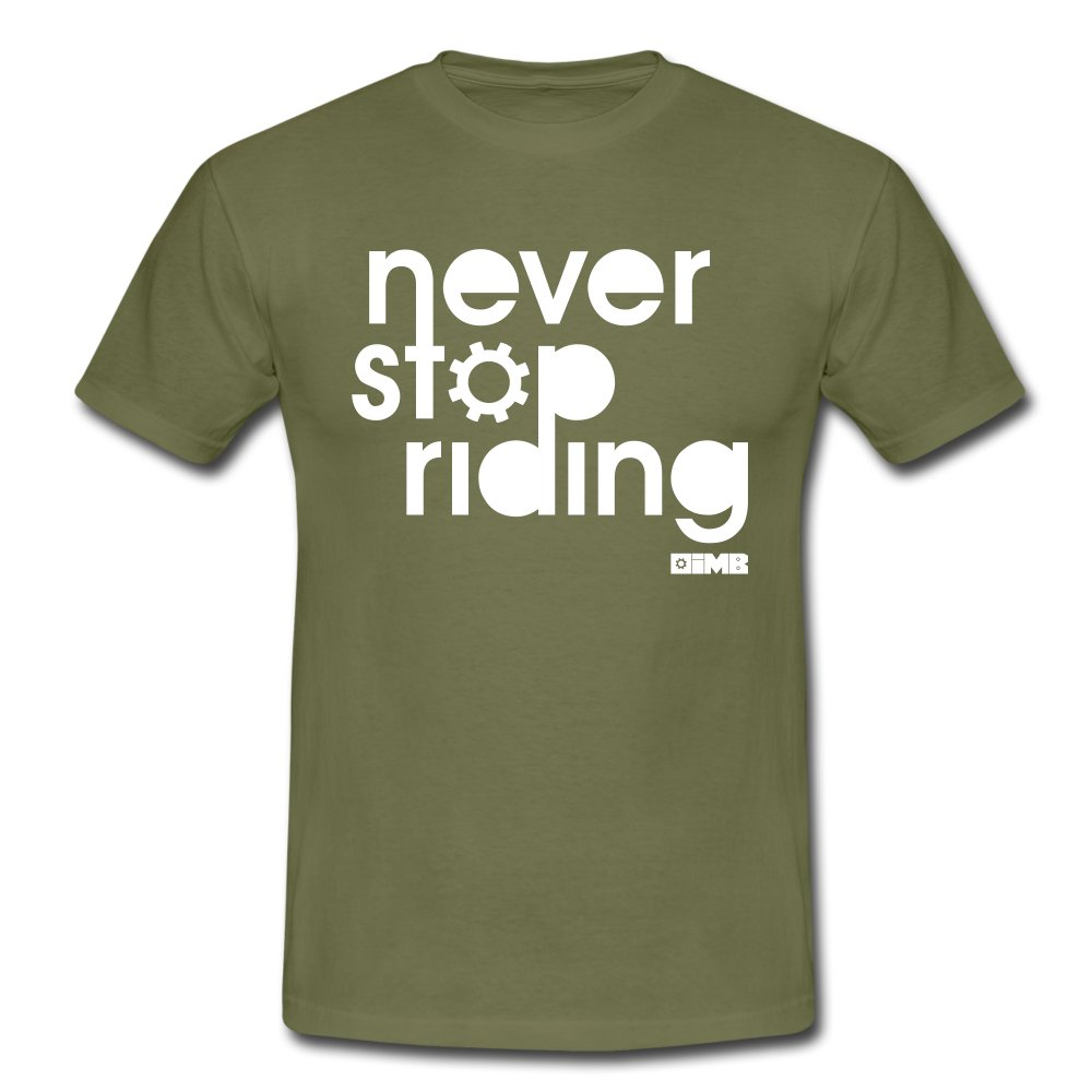 Never Stop Riding - Men's T-Shirt - khaki green