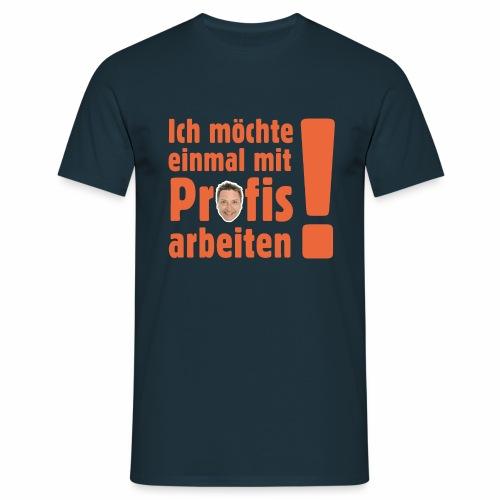 Profi Team Edition - Männer T-Shirt