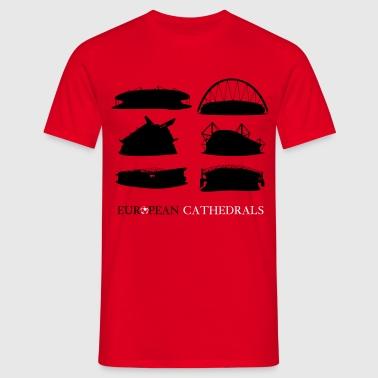 Europees voetbal kathedralen  - Mannen T-shirt