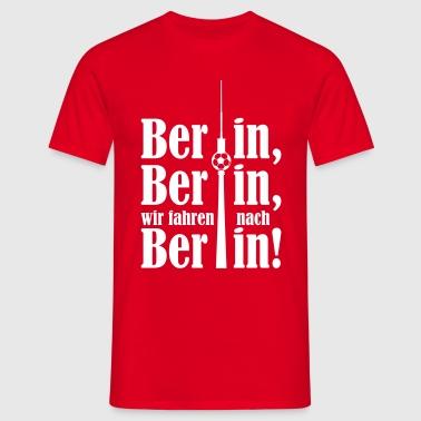 Berlin Berlin wir fahren nach Berlin - Männer T-Shirt