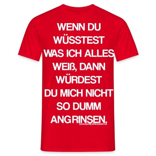 Angrinsen - Männer T-Shirt