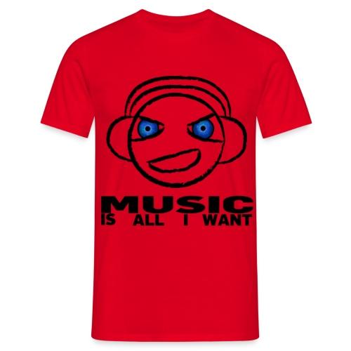 Music is all i want (head) - Männer T-Shirt