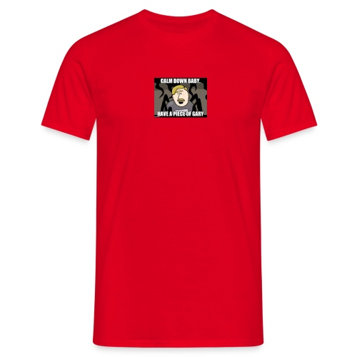 Calm down baby - Men's T-Shirt
