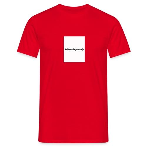 Influencingnobody - Männer T-Shirt
