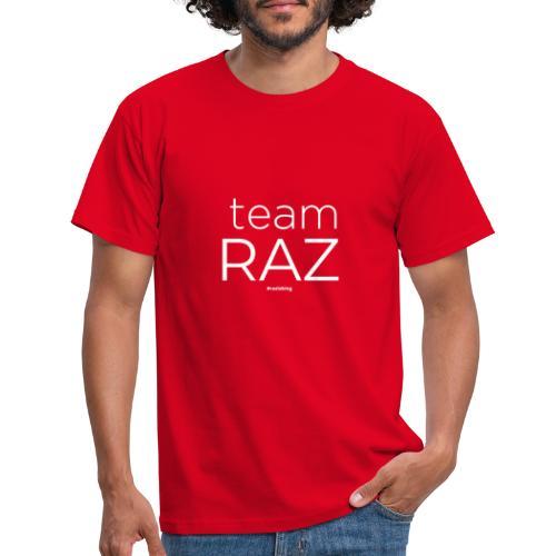 TEAM RAZ - Männer T-Shirt