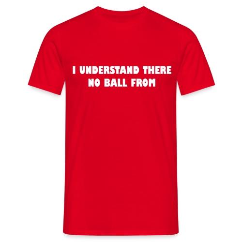 ik snap er geen bal van - Mannen T-shirt