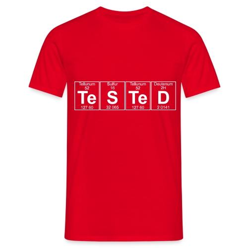 Te-S-Te-D (tested) (small) - Men's T-Shirt
