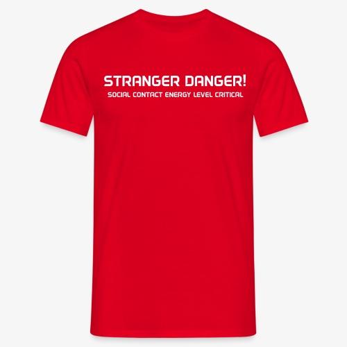 stranger-danger - Miesten t-paita
