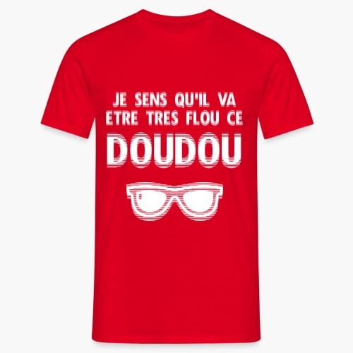 Flou le Doudou ! - T-shirt Homme