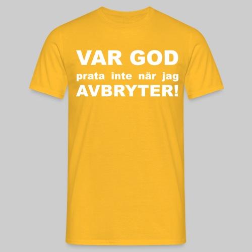 Var God Prata Inte - T-shirt herr