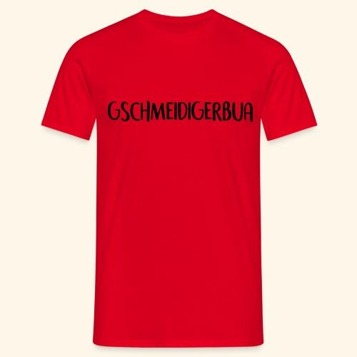 Gschmeidiger Bua - Männer T-Shirt