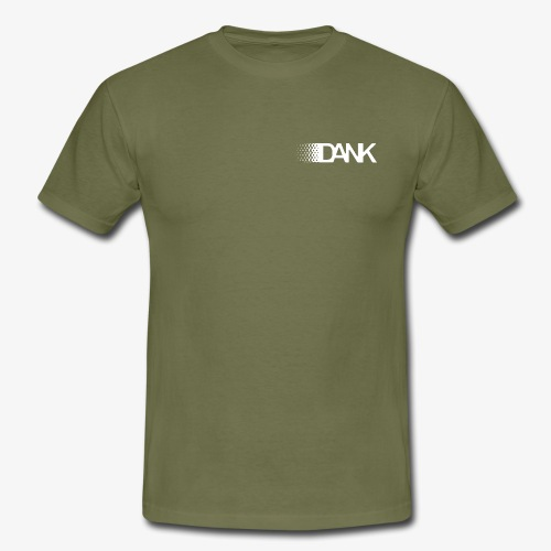 Dank - Men's T-Shirt