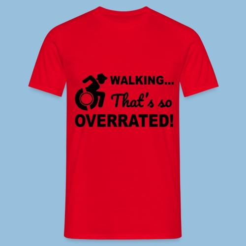 Walkingoverrated2 - Mannen T-shirt