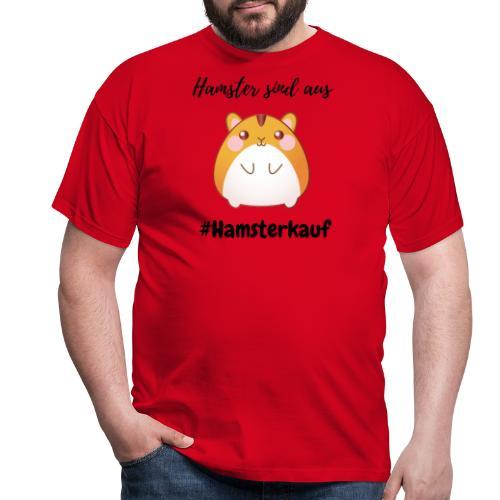 Hamster sind aus - Corona - Männer T-Shirt