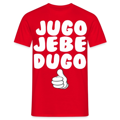JUGO JEBE DUGO - Männer T-Shirt