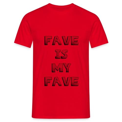 4035 2CBIG Fave Is My Fave - Men's T-Shirt