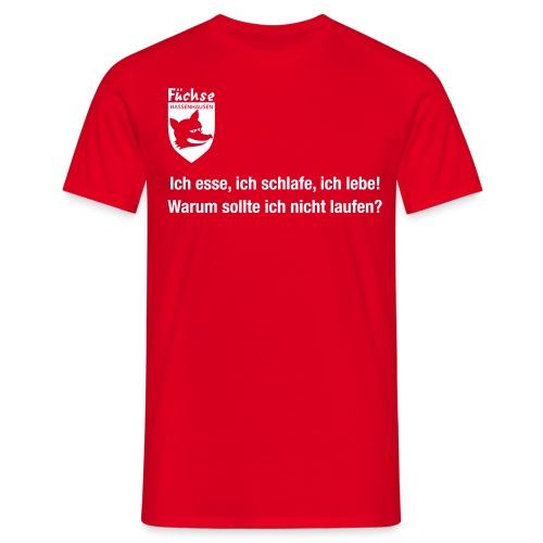 fuechse warumnich - Männer T-Shirt