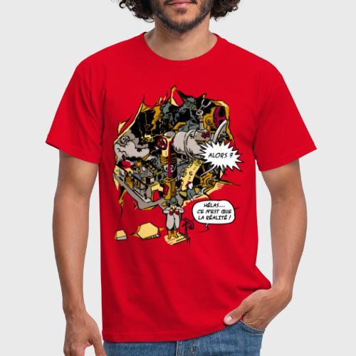 C'est la Réalité - T-shirt Homme