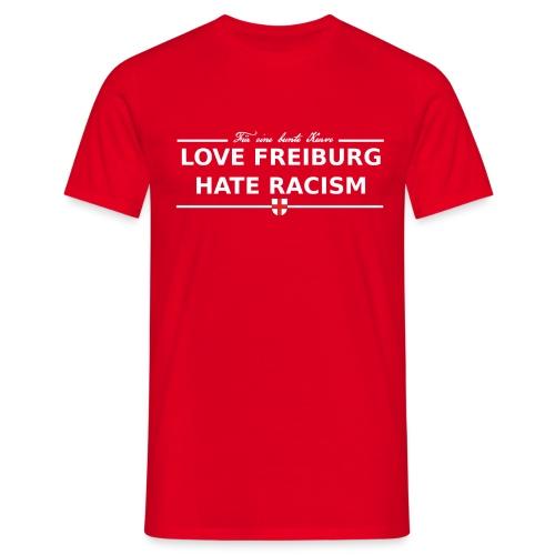 Love Freiburg Hate Racism 107x52 transparent png - Männer T-Shirt