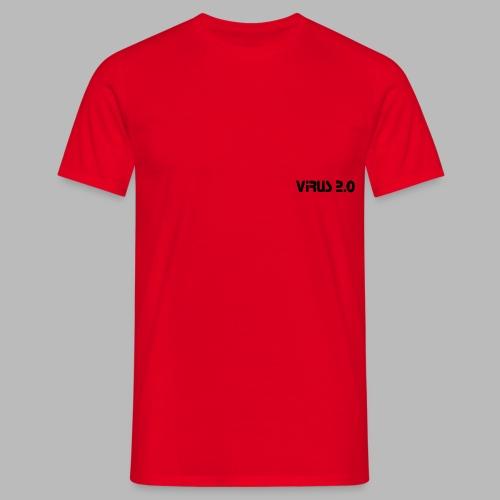 virus2 0 - T-shirt Homme