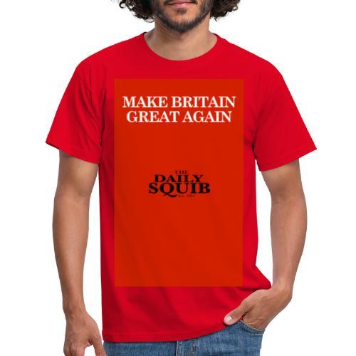 MAKE BRITAIN GREAT AGAIN - Men's T-Shirt