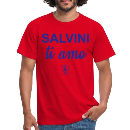 Salvini ti amo - Männer T-Shirt