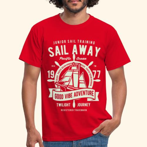Sail Away - Männer T-Shirt