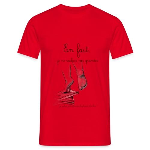 En fait !!!!! - T-shirt Homme