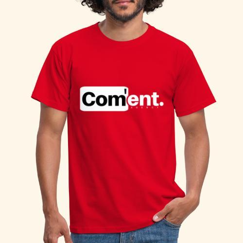 Com ent - T-shirt Homme