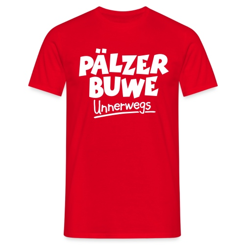 Pälzer Buwe Unnerwegs - Pfälzer Männer auf Tour - Männer T-Shirt