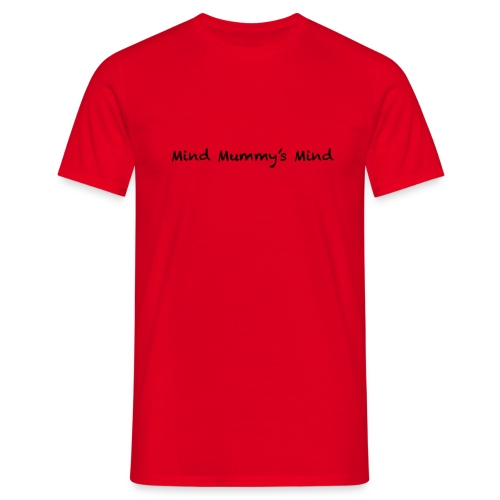 Mind Mummy's Mind - Men's T-Shirt