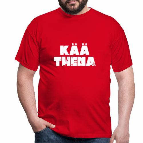 Kää Thema - Männer T-Shirt