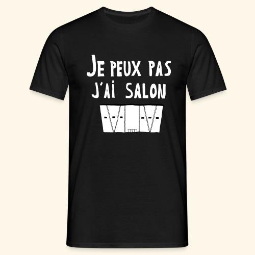 Je Peux pas j ai salon - T-shirt Homme
