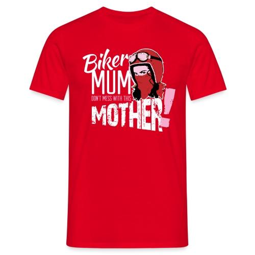 Biker Mum T-Shirt - Men's T-Shirt