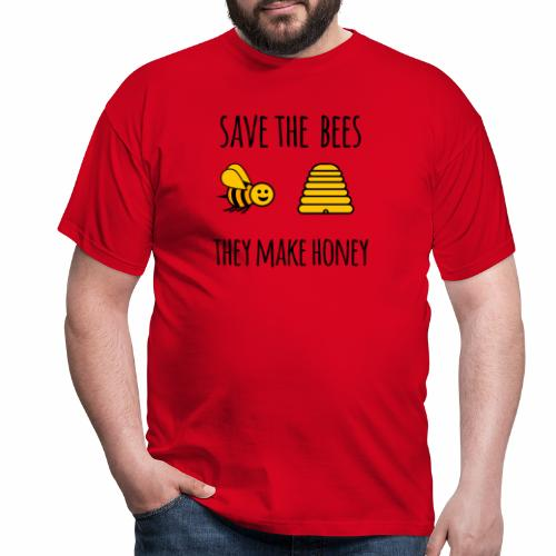 Save the bees, they make honey - Men's T-Shirt