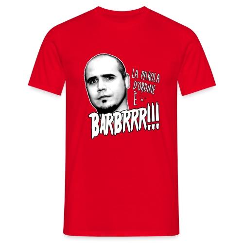 Barbrrr grafica copia - Maglietta da uomo