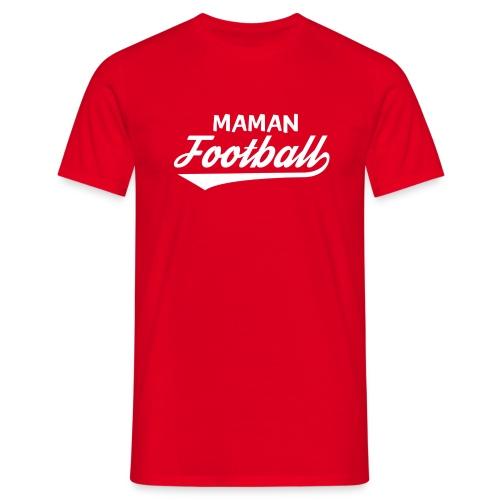 maman football - T-shirt Homme